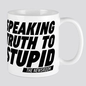 Speaking Truth To Stupid The Newsroom Mugs
