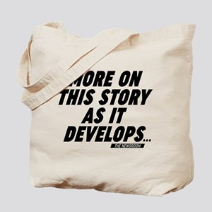 The Newsroom More On This Story Tote Bag