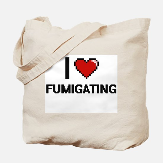 I love Fumigating Tote Bag