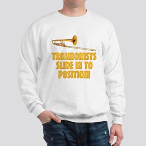 Trombonists Slide In To Position Sweatshirt