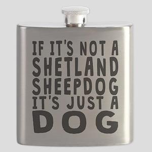 If Its Not A Shetland Sheepdog Flask