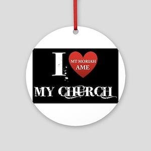 I Love My Church, Mt Moriah AMEC Cocoa, FL Ornamen