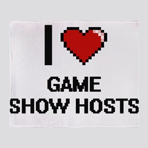 I love Game Show Hosts Throw Blanket