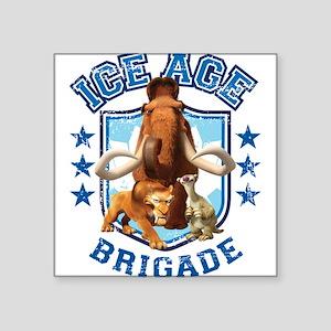 """Ice Age Brigade Square Sticker 3"""" x 3"""""""