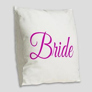 Bride Burlap Throw Pillow