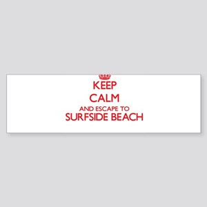 Keep calm and escape to Surfside Be Bumper Sticker