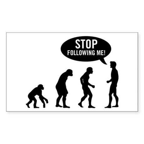 Evolution is following me Rectangle Sticker