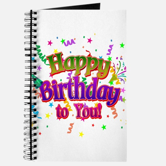 Happy Birthday To You Journal