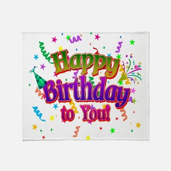 Happy Birthday To You Throw Blanket