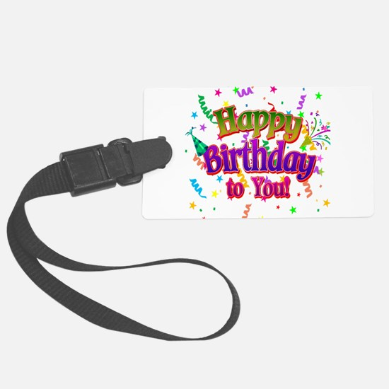Happy Birthday To You Luggage Tag