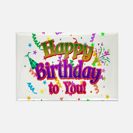 Happy Birthday To You Magnets