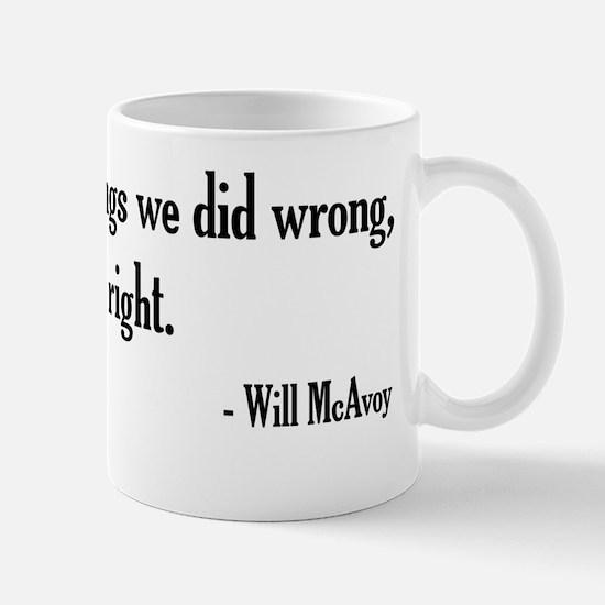 Will McAvoy Newsroom Quote Mug