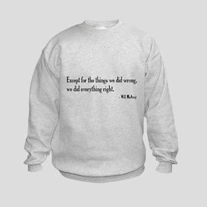 Will McAvoy Newsroom Quote Kids Sweatshirt
