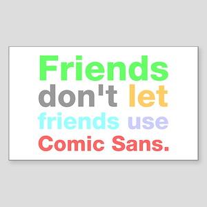 Anti-Comic Sans Font Rectangle Sticker