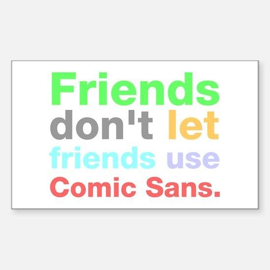 Anti-Comic Sans Font Rectangle Decal