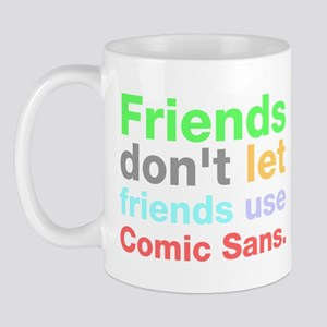 Anti-Comic Sans Font Mug