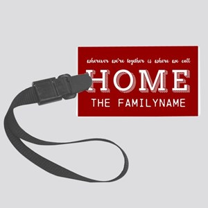Red and White Home Is... Persona Large Luggage Tag