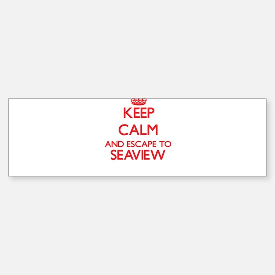Keep calm and escape to Seaview New Bumper Bumper Bumper Sticker