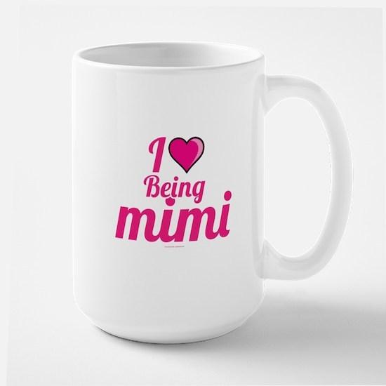 I Love Being Mimi Mugs