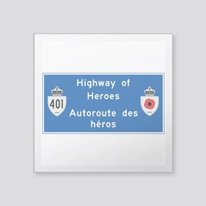 "Highway of Heroes 410, Cana Square Sticker 3"" x 3"""