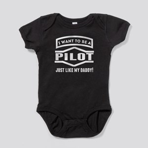 Pilot Just Like My Daddy Baby Bodysuit