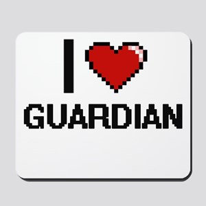 I love Guardian Mousepad