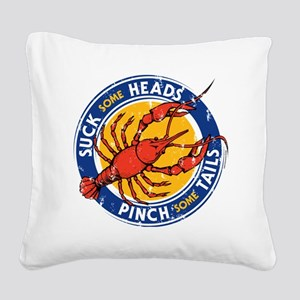 Suck Some Heads PInch Some Ta Square Canvas Pillow