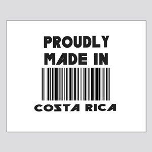 Proudly Made in Costa Rico Small Poster