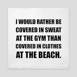 Covered In Sweat Queen Duvet