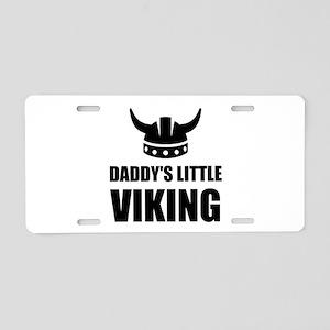 Daddy's Little Viking Aluminum License Plate
