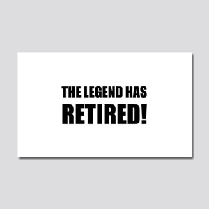 Legend Has Retired Car Magnet 20 x 12