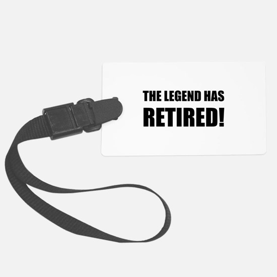 Legend Has Retired Luggage Tag