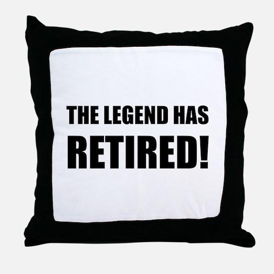 Legend Has Retired Throw Pillow