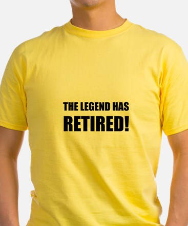 Legend Has Retired T-Shirt