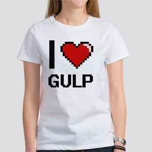 I love Gulp T-Shirt