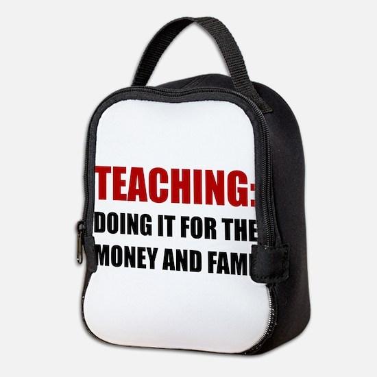 Teaching Money Fame Neoprene Lunch Bag
