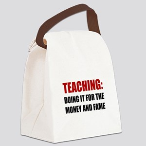 Teaching Money Fame Canvas Lunch Bag