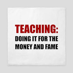 Teaching Money Fame Queen Duvet