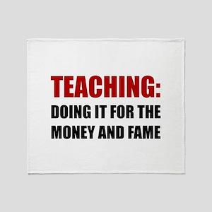 Teaching Money Fame Throw Blanket