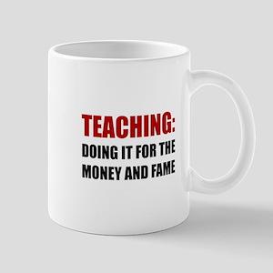 Teaching Money Fame Mugs