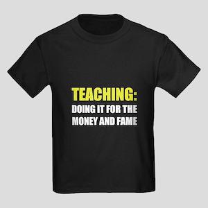 Teaching Money Fame T-Shirt