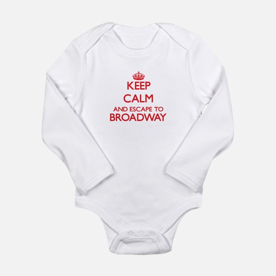 Keep calm and escape to Broadway New Jer Body Suit