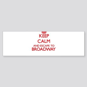 Keep calm and escape to Broadway Ne Bumper Sticker