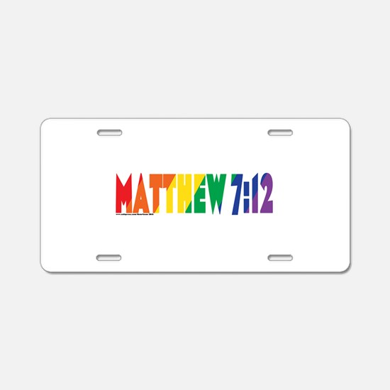 Matthew 7:12 Aluminum License Plate