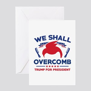 Trump We Shall Overcomb Greeting Card
