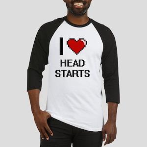 I love Head Starts Baseball Jersey