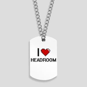 I love Headroom Dog Tags