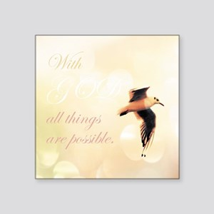 All Things Are Possible Sticker