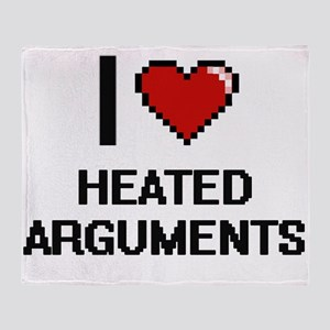 I love Heated Arguments Throw Blanket