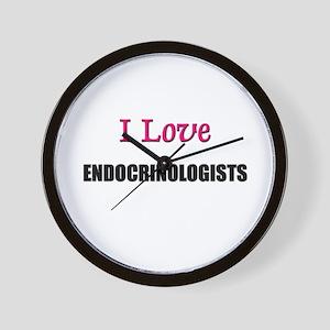 I Love ENDOCRINOLOGISTS Wall Clock